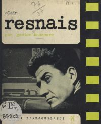Alain Resnais | Bounoure, Gaston