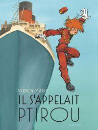 Il s'appelait Ptirou | Sente, Yves (1964-....). Auteur