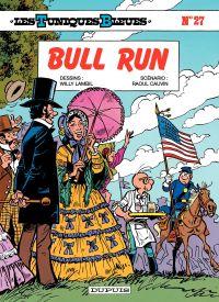 Les Tuniques bleues. Volume 27, Bull run