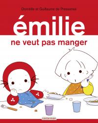 Émilie (Tome 29) - Émilie ne veut pas manger