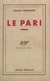 Le Pari   Fernandez, Ramon. Auteur