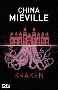 Kraken | Miéville, China (1972-....). Auteur