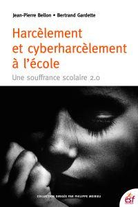 Harcèlement et cyberharcèle...