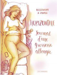 Horizontale. Journal d'une grossesse allongée.