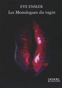 Les monologues du vagin