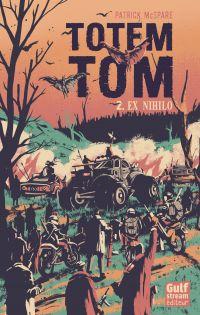 Totem Tom - tome 2 Ex Nihilo