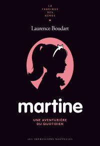 Martine, une aventurière du...