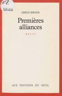 Premières alliances