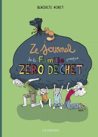 Ze Journal de la Famille (presque) zéro déchet | Moret, Bénédicte. Auteur