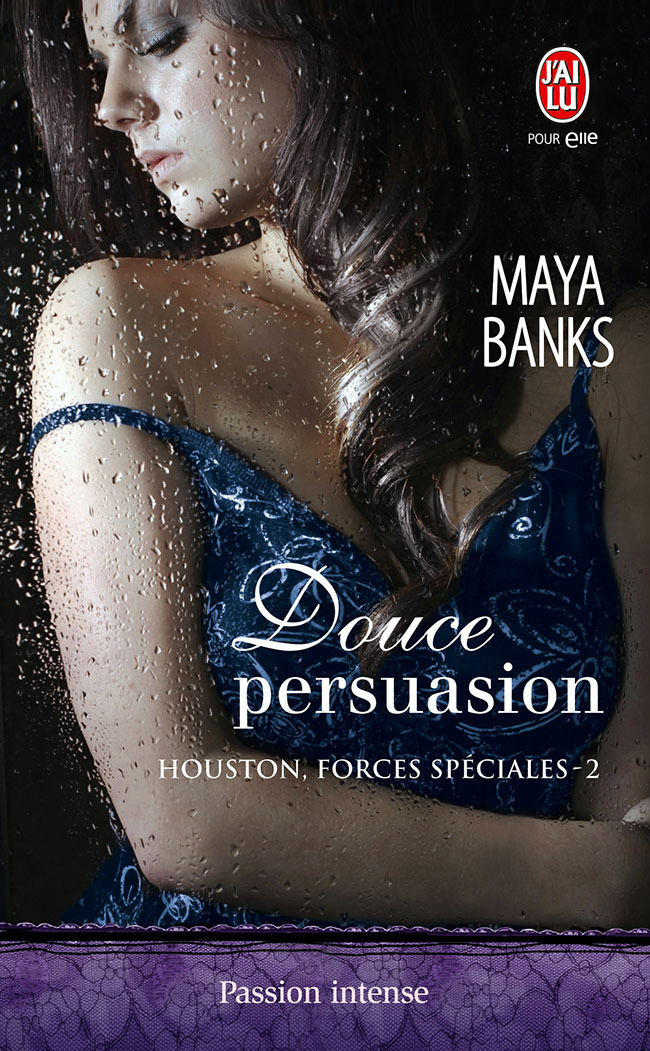 Houston, forces spéciales (Tome 2) - Douce persuasion