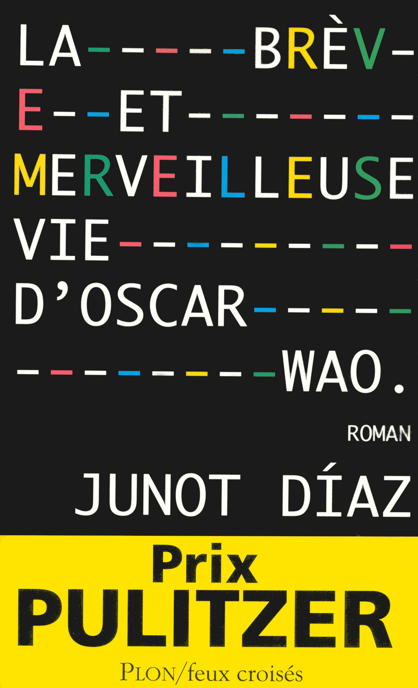 La brève et merveilleuse vie d'Oscar Wao |