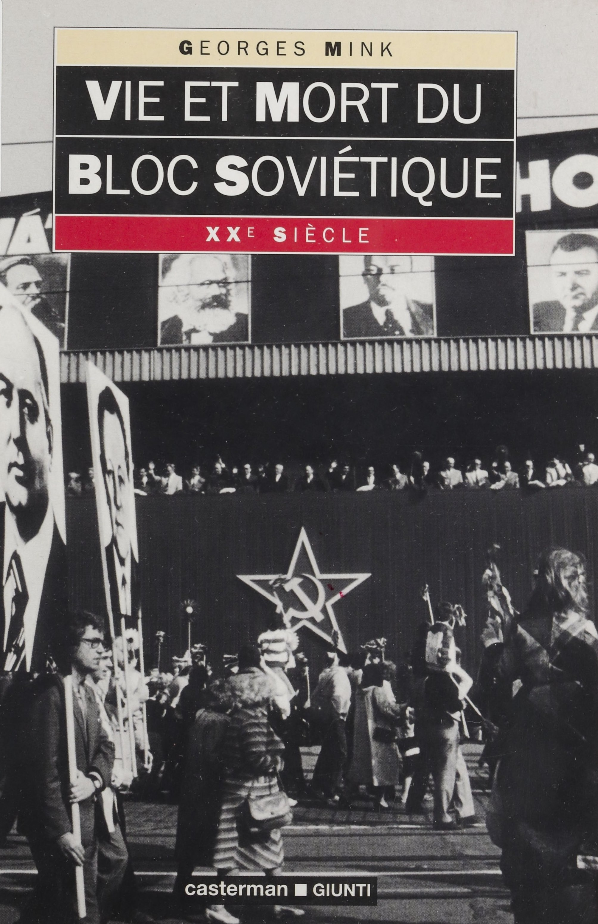 Vie et mort du bloc soviétique