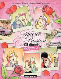 Amour, Passion et CX Diesel...