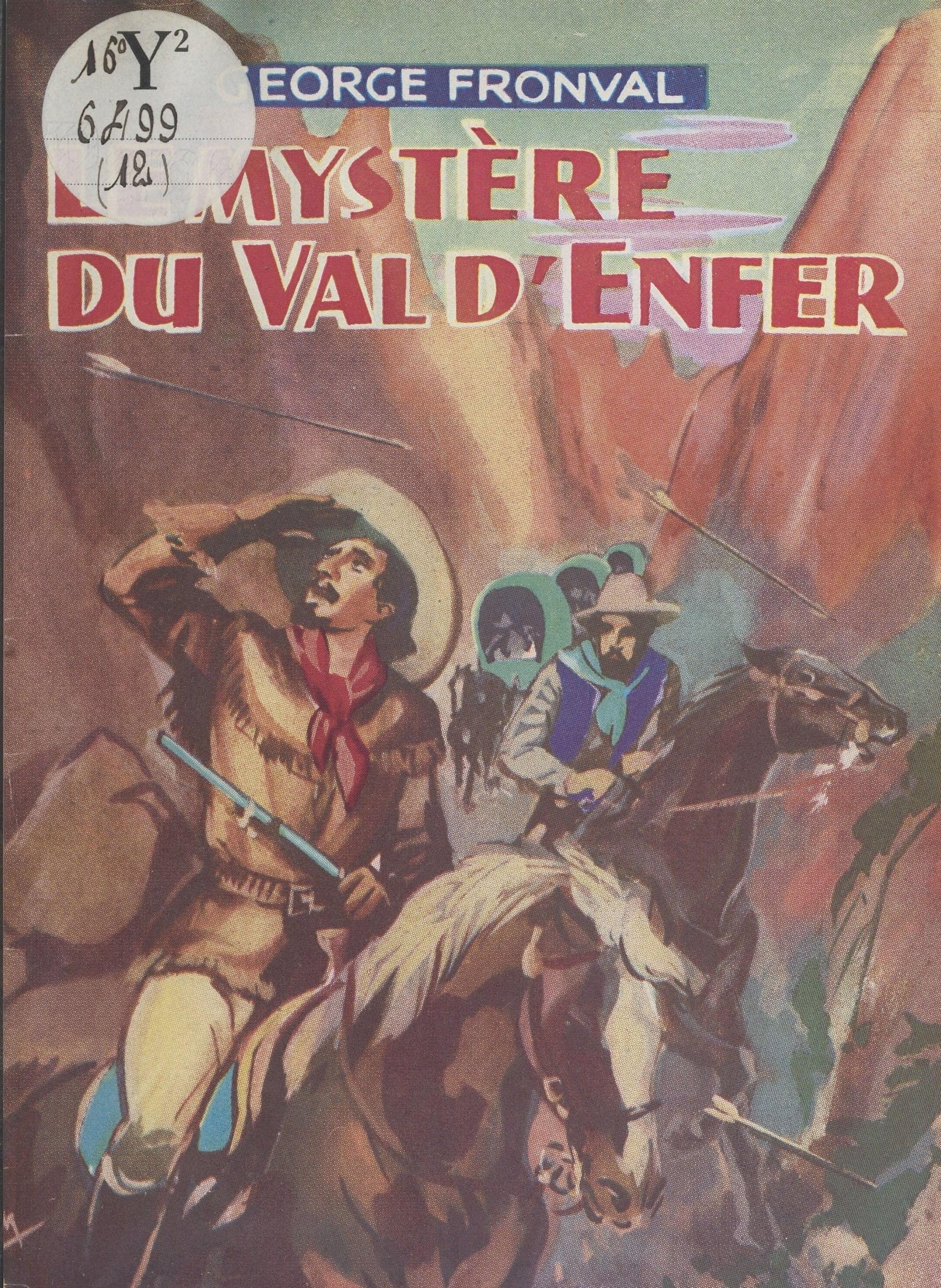 Le mystère du Val d'Enfer