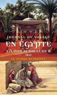 Journal de voyage en Égypte...