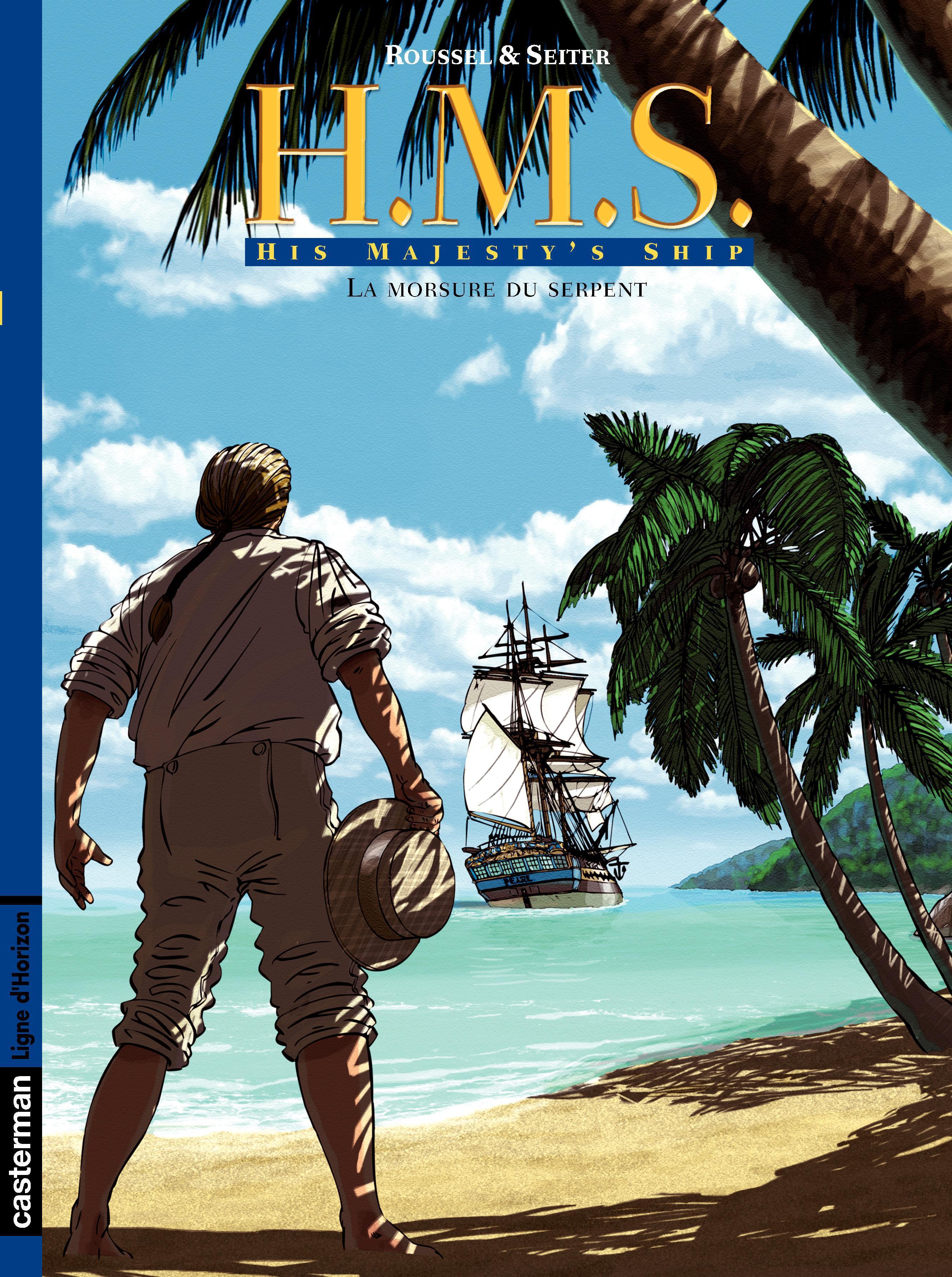 Vignette du livre H.M.S. - His Majesty's Ship (Tome 3) - La Morsure du serpent