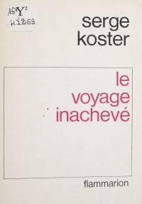 Le Voyage inachevé