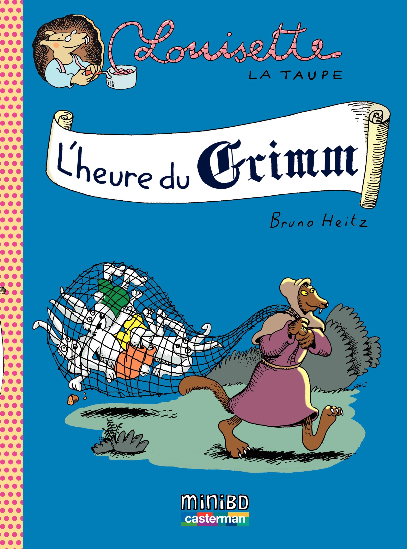 Louisette la taupe (Tome 8) - L'heure du Grimm