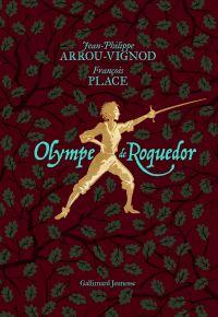 Olympe de Roquedor | Arrou-Vignod, Jean-Philippe. Auteur