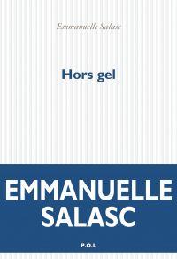 Hors gel | Salasc, Emmanuelle. Auteur