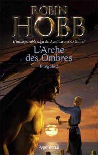L'Arche des Ombres - L'Inté...