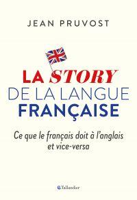 La story de la langue franç...