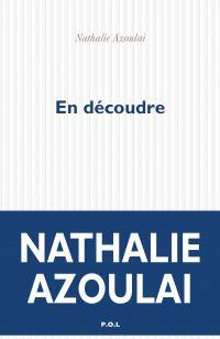 En découdre | Azoulai, Nathalie. Auteur