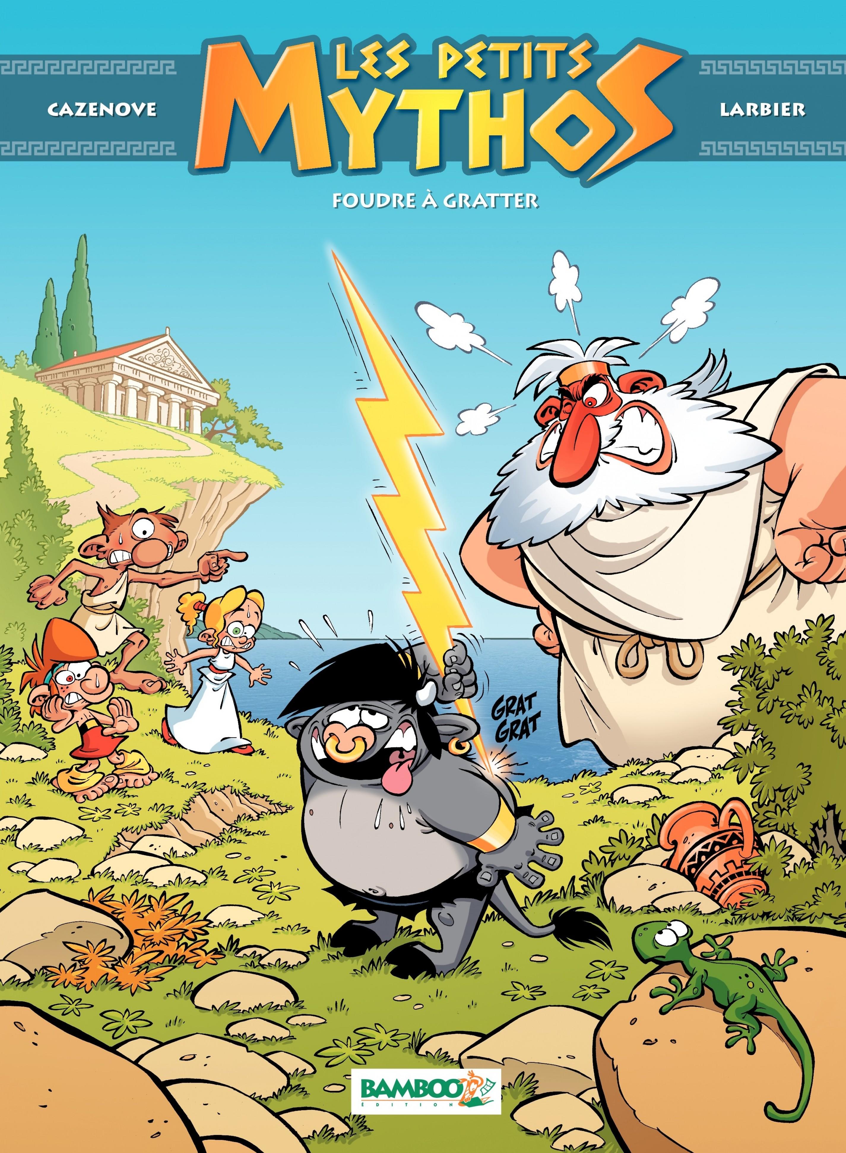 Les Petits Mythos - Tome 1 - Foudre à gratter (nouvelle édition) | Philippe Larbier,
