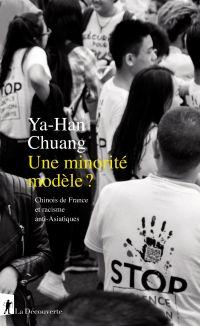 Une minorité modèle ? | Chuang, Ya-Han. Auteur
