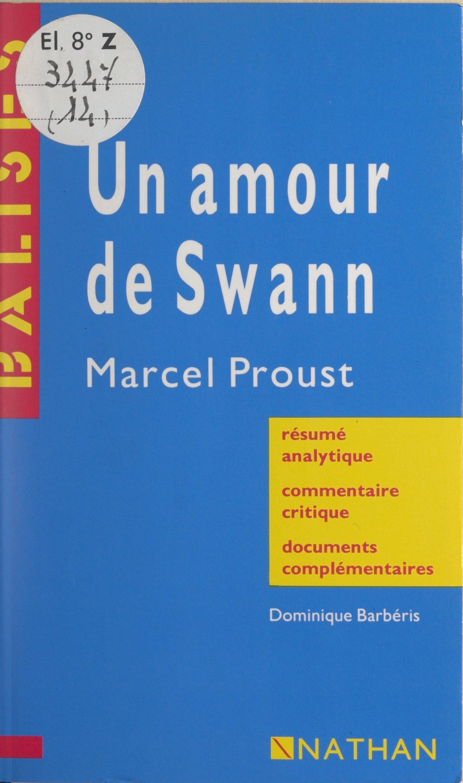 Un amour de Swann, Marcel P...