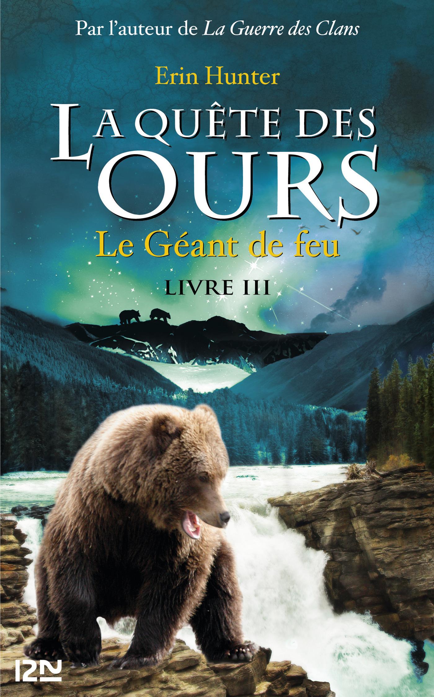 La quête des ours tome 3