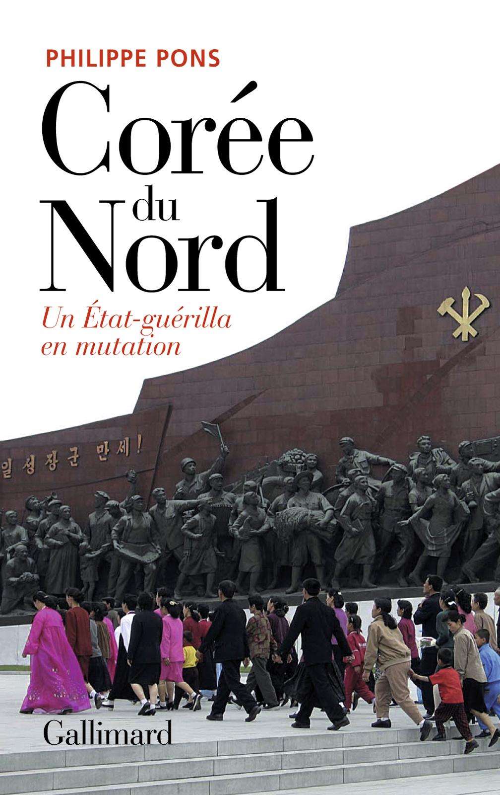 Corée du Nord. Un État-guérilla en mutation