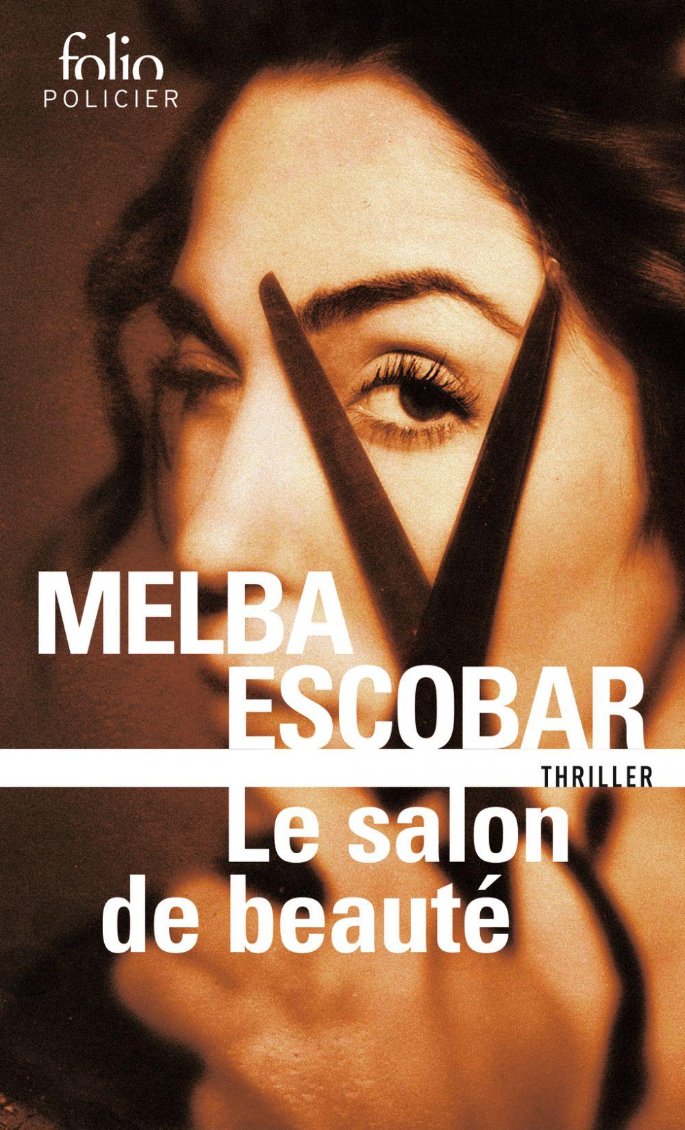 Le salon de beauté | Escobar, Melba (1976-....). Auteur