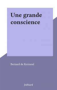 Une grande conscience