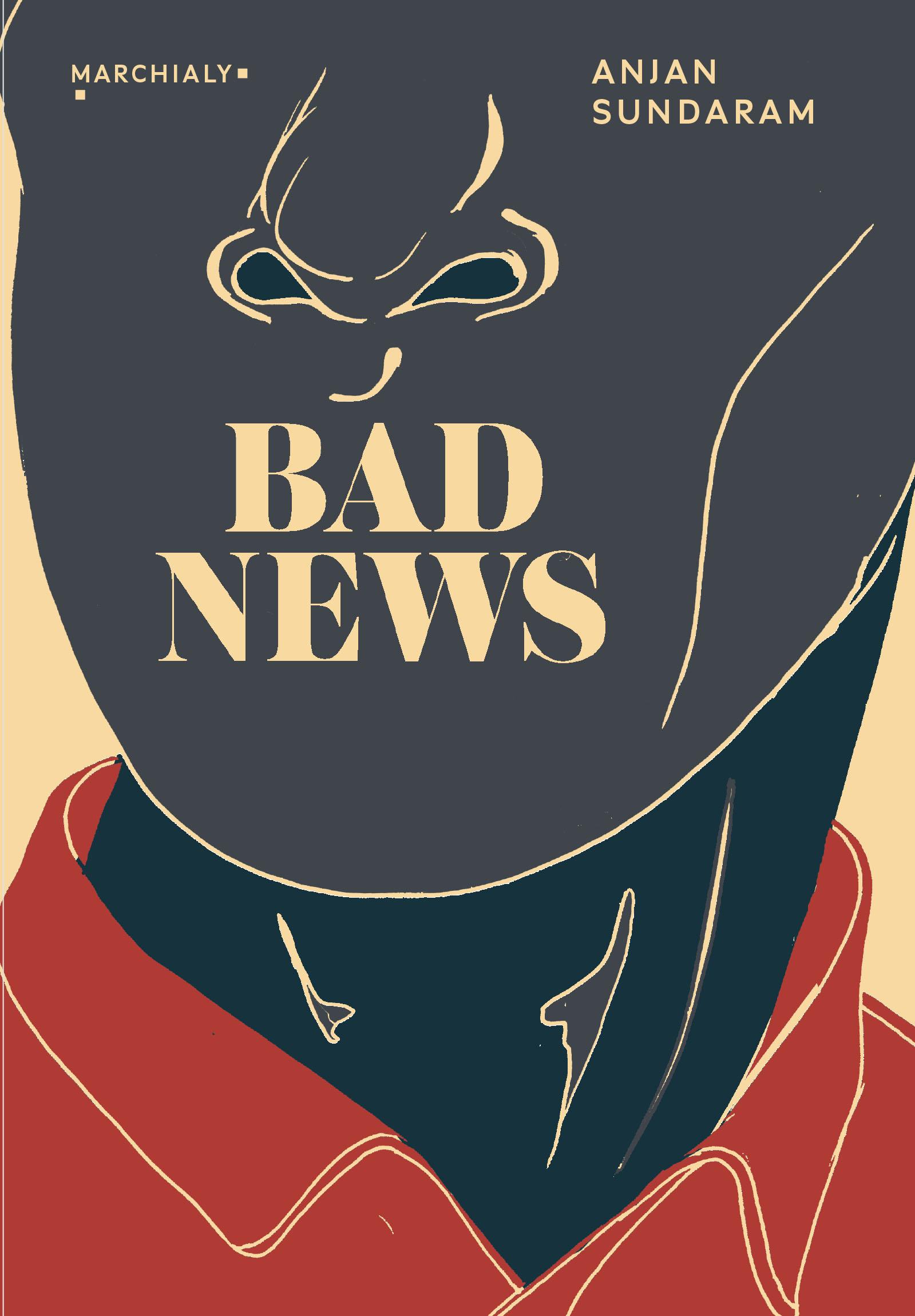 Bad News, Derniers journalistes sous une dictature