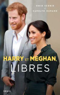 Harry et Meghan, libres | Scobie, Omid. Auteur