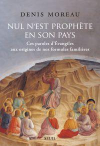 Nul n'est prophète en son p...