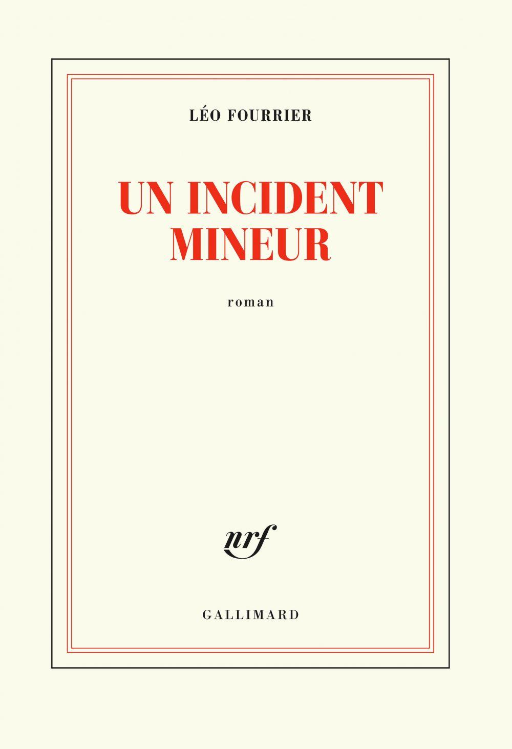 Un incident mineur | Fourrier, Léo. Auteur