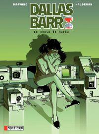 Dallas Barr. Volume 2, Le choix de Maria