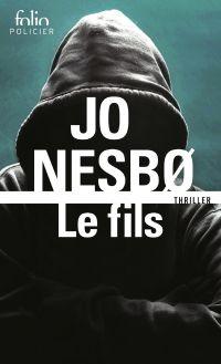 Le fils | Nesbo, Jo. Auteur