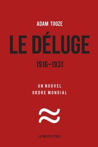 Le Déluge. 1916-1931