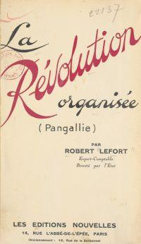 La révolution organisée