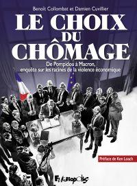 Le choix du chômage | Collombat, Benoît. Auteur