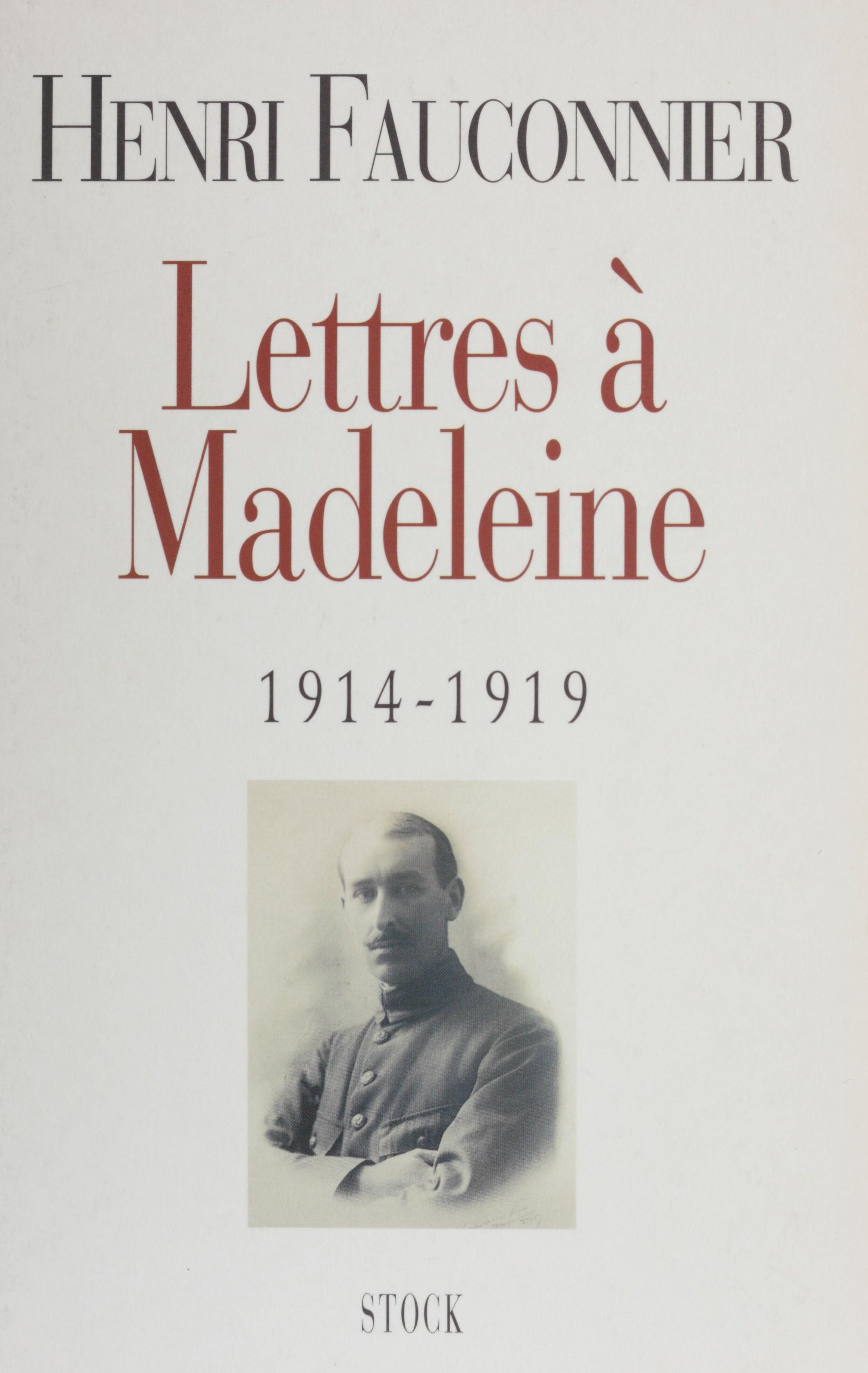 Lettres à Madeleine (1914-1919)