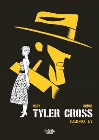 Tyler Cross - Tome 1 - Blac...