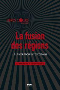La fusion des régions