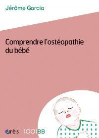 Comprendre l'ostéopathie du...