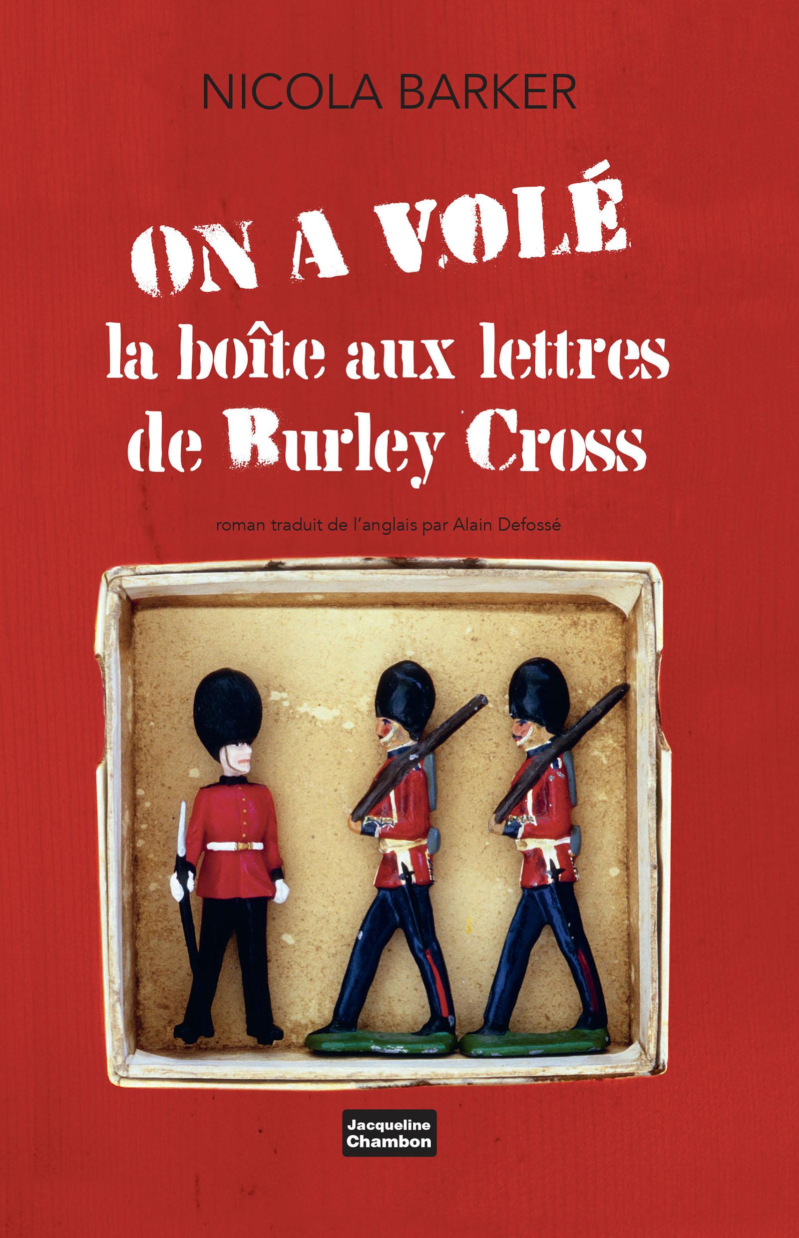 On a volé la boîte aux lettres de Burley Cross   Barker, Nicola