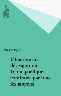 L'Énergie du désespoir ou D...