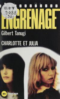 Engrenage : Charlotte et Julia